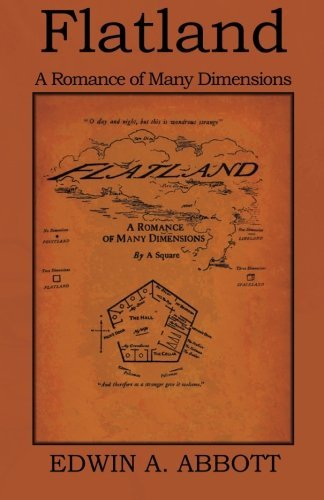 Flatland: A Romance of Many Dimensions 9781618950154
