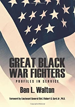 Great Black War Fighters: Profiles in Service 9781618971081