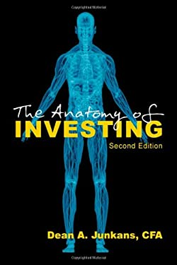 The Anatomy of Investing: Second Edition 9781618973887