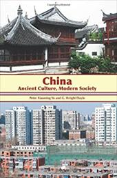 China: Ancient Culture, Modern Society 20761084