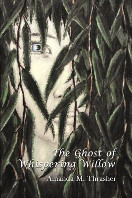 The Ghost of Whispering Willow 9781618976307