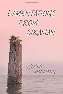 Lamentations from Sikaman 9781618976383
