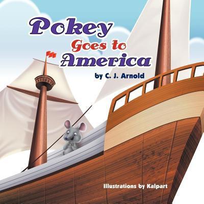 Pokey Goes to America 9781618979001