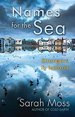 Names for the Sea : Strangers in Iceland