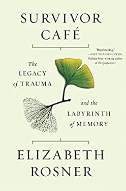 Survivor Caf: The Legacy of Trauma and the Labyrinth of Memory