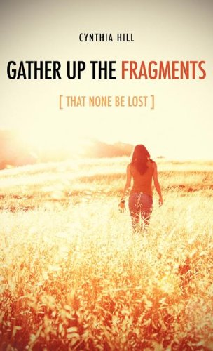 Gather Up the Fragments 9781619042476
