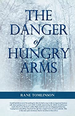 The Danger of Hungry Arms 9781619048034
