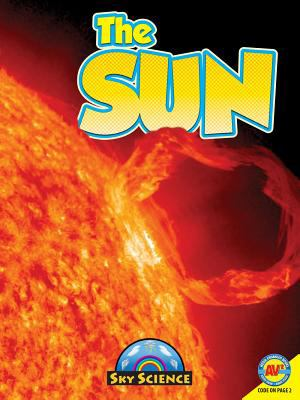 The Sun with Code (Sky Science) 9781619130975