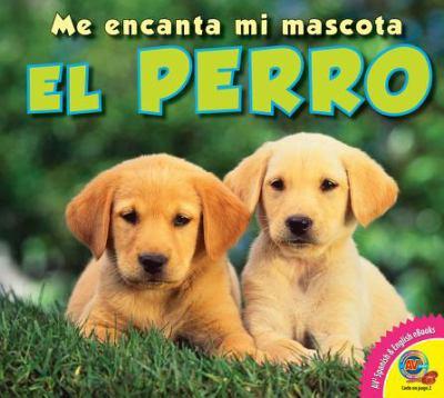 El Perro: Dog 9781619131828