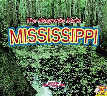Mississippi, with Code: The Magnolia State (Explore the U.S.A.) 9781619133679