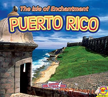 Puerto Rico, with Code: The Isle of Enchantment (Explore the U.S.A.) 9781619133976