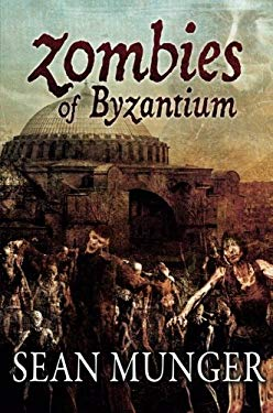 Zombies of Byzantium 9781619212299