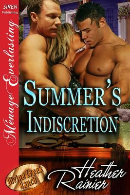 Summer's Indiscretion [Divine Creek Ranch 7] (Siren Publishing Menage Everlasting) 9781619263222