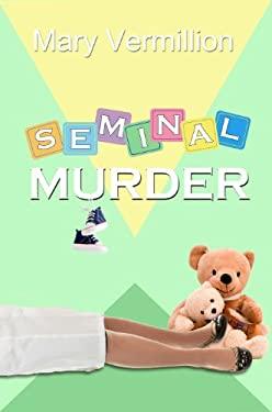 Seminal Murder 9781619290495