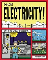 Explore Electricity!: With 25 Great Projects 20449375