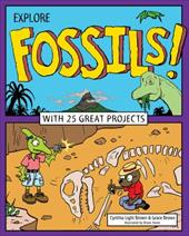 Explore Fossils!: With 25 Great Projects (Explore Your World) 22998358