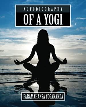 Autobiography of a Yogi 9781619491250