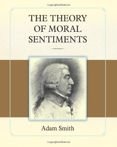 The Theory of Moral Sentiments 9781619491281