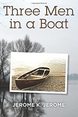 Three Men in a Boat 9781619491694