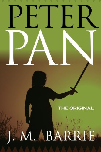 Peter Pan - The Original 9781619492608