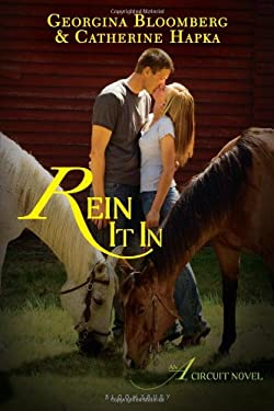 Rein It In: An A Circuit Novel 9781619631021
