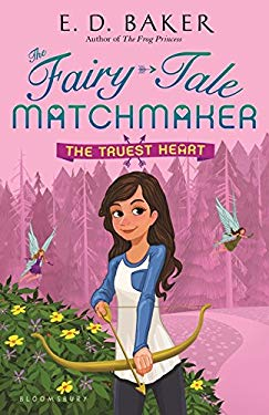 The Truest Heart (The Fairy-Tale Matchmaker)