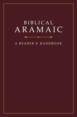 Biblical Aramaic: A Reader and Handbook (Arabic Edition)