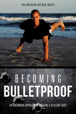 Becoming Bulletproof 9781619961968