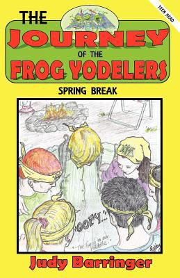 The Journey of the Frog Yodelers 9781619963269