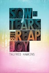 Sow in Tears But Reap in Joy 18362119