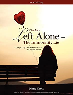 Left Alone- The Immorality Lie 9781619969513