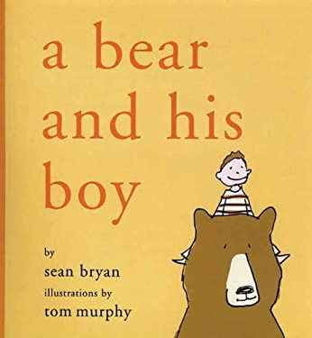 A Bear and His Boy 9781611450279