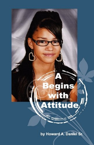 A Begins with Attitude 9781612440002