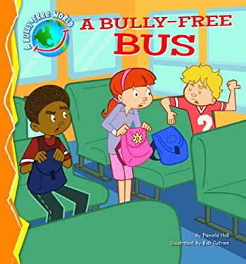 A Bully-Free Bus 9781616418441