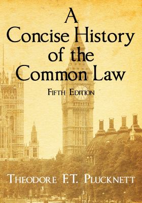 A Concise History of the Common Law 9781616191245