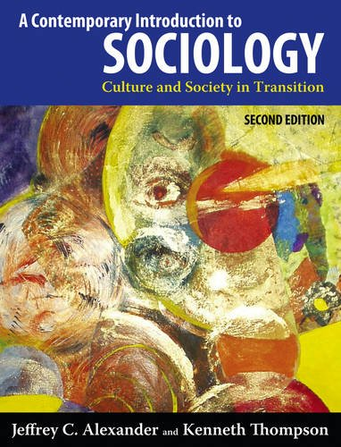 A Contemporary Introduction to Sociology: Culture and Society in Transition 9781612050294