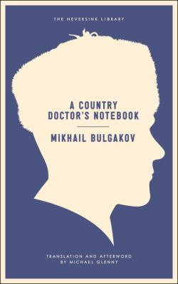 A Country Doctor's Notebook 9781612191904