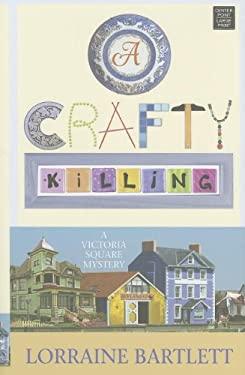 A Crafty Killing 9781611730951
