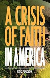 A Crisis of Faith in America