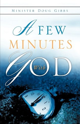 A Few Minutes with God 9781615793037