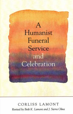 A Humanist Funeral Service and Celebration 9781616144098