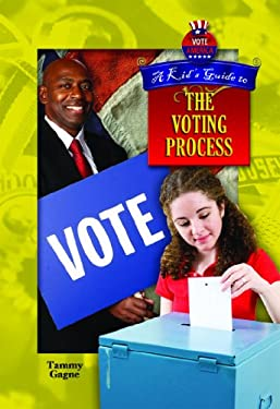 A Kid's Guide to the Voting Process 9781612282602