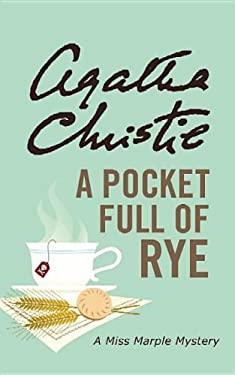A Pocket Full of Rye 9781611732894