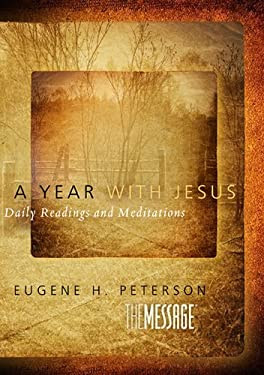 A Year with Jesus: Daily Readings and Meditations 9781617478949