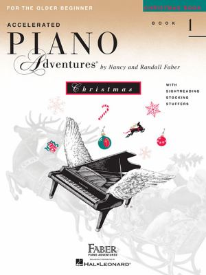Accelerated Piano Adventures, Book 1, Christmas Book: For the Older Beginner