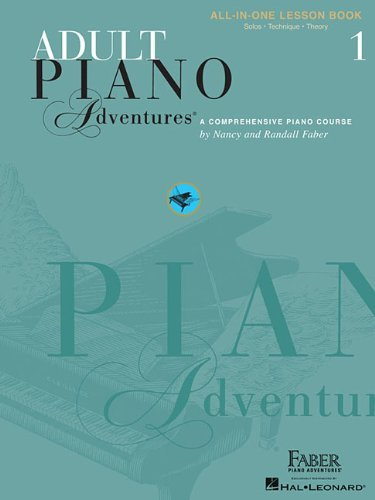 Adult Piano Adventures All-In-One Lesson Book 1: A Comprehensive Piano Course 9781616773021