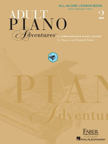 Adult Piano Adventures All-In-One Lesson Book 2: A Comprehensive Piano Course 9781616773342