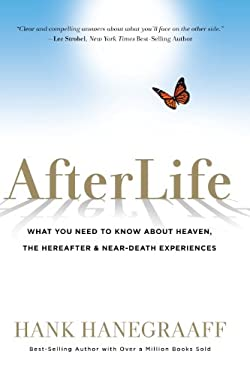 Afterlife: What You Really Want to Know about Heaven and the Hereafter 9781617950810