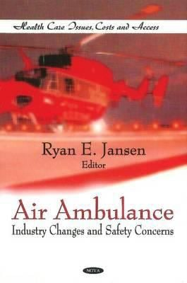 Air Ambulance Industry Changes and Safety Concerns