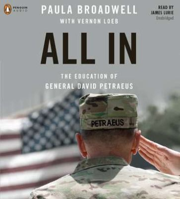 All in: The Education of General David Petraeus 9781611760620